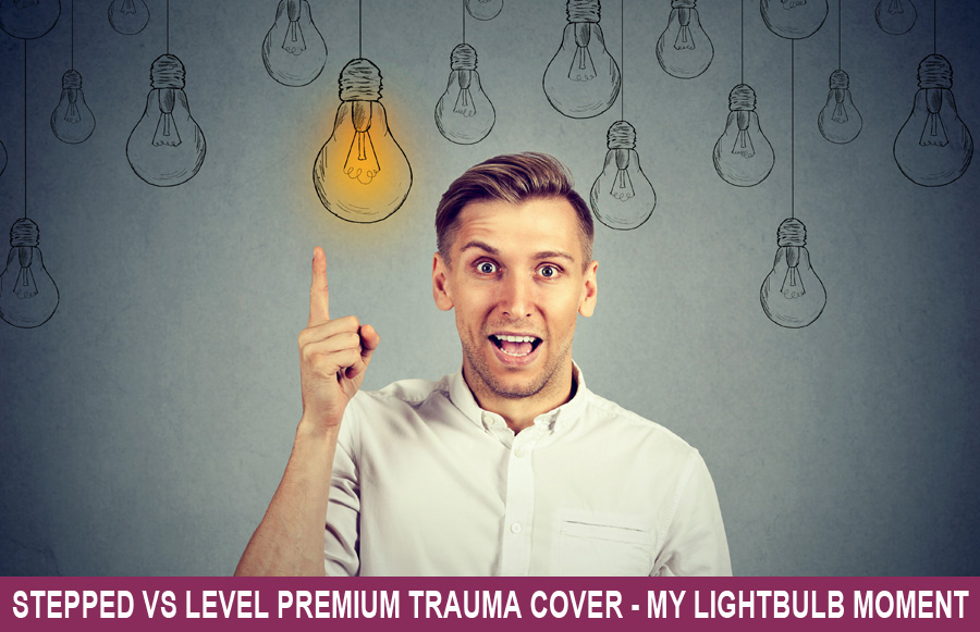 Stepped vs Level Premium Trauma Cover