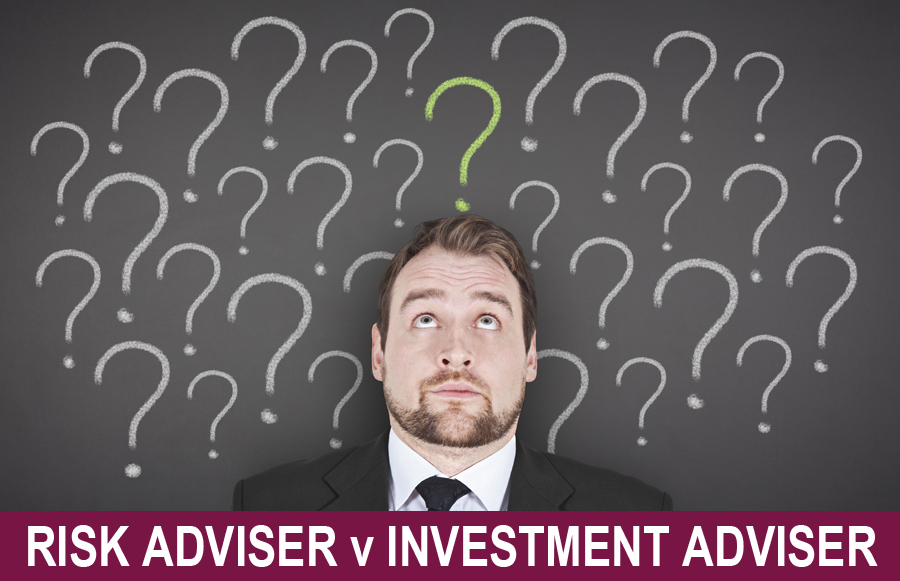 Risk Adviser v Investment Adviser
