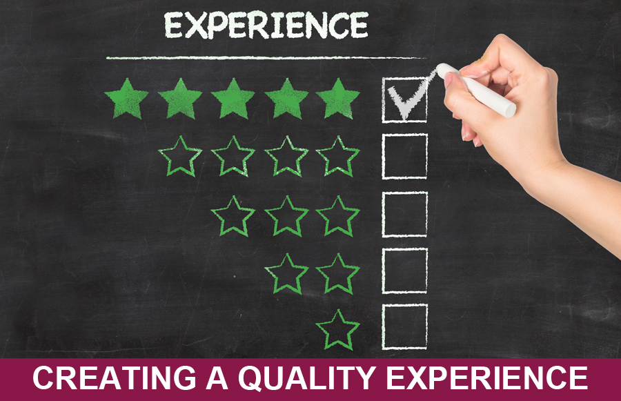 Creating a Quality Experience