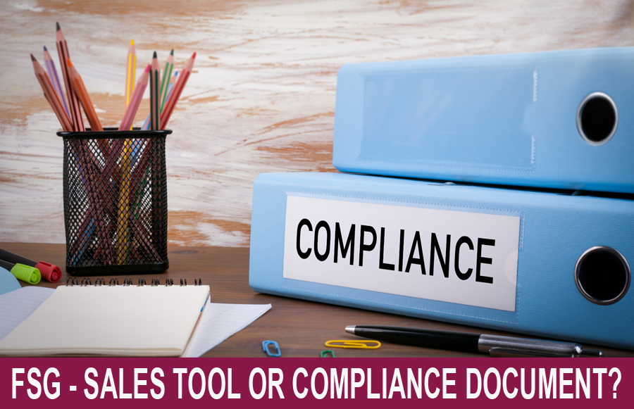 FSG - Sales Tool or Compliance Document?